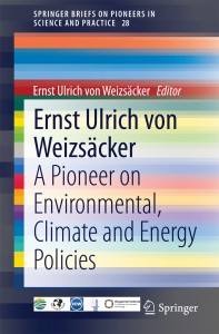 Ernst Ulrich von Weizsäcker: A Pioneer on Environmental, Climate and Energy Policies