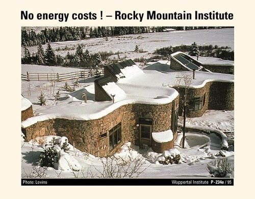 Fig. 6: The Rocky Mountain Institute is perhaps ten times more energy efficient than an ordinary alpine house.